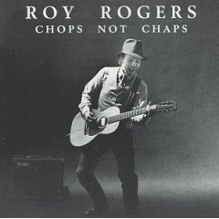 roy rogers : chops not chaps (CD 1985 blind pig, used mint)