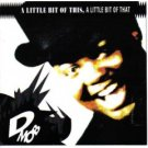 D Mob : a little bit of this a little bit of that (CD 1989 polygram, used mint)
