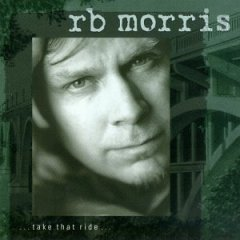 r.b. morris - take that ride... CD ohboy 12 tracks used mint