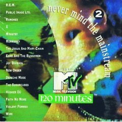 never mind the mainstream vol. 2: best of MTV's 120 minutes (CD mint)