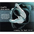 mystic diversions - crossing the liquid mirror CD 2002 rasa used mint