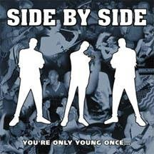 side by side : you're only young once ... (CD 1997 revelation, used mint)