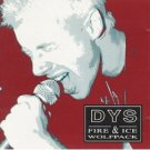 DYS : fire & ice wolfpack (CD 1991 taang, used very good)