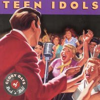 glory days of rock n roll : teen idols (2CD 1999 time life, new)