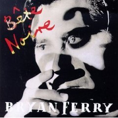 bryan ferry : bete noire (CD 1987 reprise, used mint)