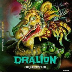 cirque du soleil : dralion, music by violaine corradi CD 1999 RCA used like new
