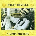 willy deville : victory mixture CD 1990 orleans records, 10 tracks used mint