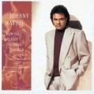 johnny mathis : how do you keep the music playing? CD 1993 sony used like new