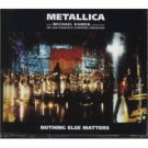 metallica : nothing else matters, CD single 1999 universal, made in EU, 4 tracks, used near mint