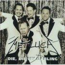 metallica : die die my darling CD single import 1999 vertigo used good condition
