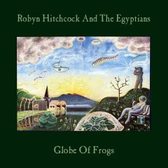 robyn hitchcock and the egyptians : globe of frogs CD 1988 A&M used mint