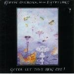 robyn hitchcock and the egyptians : gotta let this hen out! CD 1986 midnight music used mint