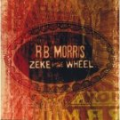 R.B. morris - zeke and the wheel CD 1999 koch used