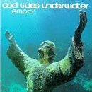 god lives underwater : empty CD 1995 american recordings used very good