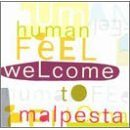 human feel : welcome to malpesta CD 1994 new world used mint