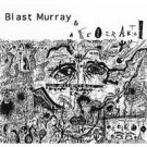 blast murray & afrofraktal : blast murray & afrofraktal CD 1997 afrakta records 11 tracks used mint