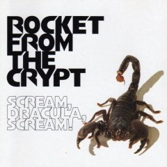 rocket from the crypt : scream dracula scream CD 1995 interscope used very good