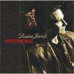 duane jarvis : certified miracle CD 2001 slewfoot new