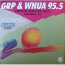 GRP & WNUA 95.5 presents smooth jazz volume VI CD 1993 GRP 13 tracks used mint