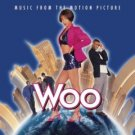 woo - music from the motion picture CD 1998 sony used near mint