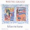 wayne gratz - follow me home CD 1993 narada 11 tracks - used mint