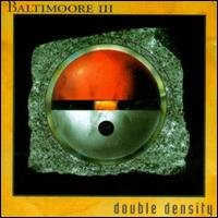baltimoore III - double density CD 1992 alpha VIP made in sweden used mint