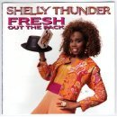 shelly thunder - fresh out the pack CD 1989 mango used mint