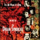 the best of the dream syndicate 1982 - 1988 : tell me when it's over CD 1992 rhino used mint