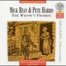mick ryan & pete harris - the widow's promise CD 1997 wild goose 2002 terra nova used mint
