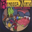 rebecca nurse - bedtime stories CD 2004 used mint