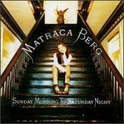 matraca berg - sunday morning to saturday night CD 1997 rising tide universal used mint