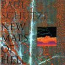 paul schutze - new maps of hell CD 1996 big cat records used mint