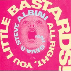 zeni geva & steve albini - all right you little bastards! CD 1993 NG music with OBI strip used mint