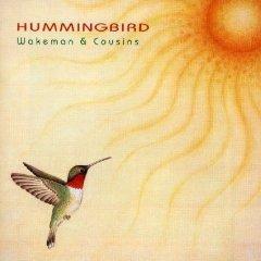 wakeman & cousins - hummingbird CD 2002 witchwood new