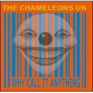 the chameleons UK - why call it anything? CD 2002 cleopatra new
