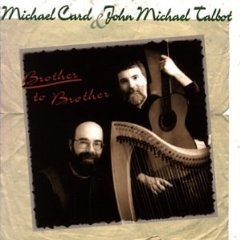 michael card & john michael talbot - brother to brother CD 1996 covenant used mint
