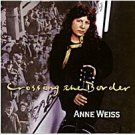 anne weiss - crossing the border CD 1998 likapika music used mint