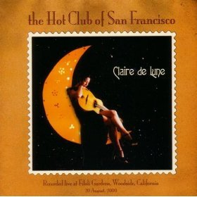 the hot club of san francisco - claire de lune HDCD 2000 hot club records used autographed mint