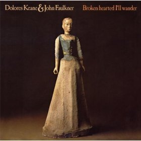 delores keane & john faulkner - broken hearted i'll wander CD 1981 green linnet used mint