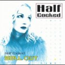 half cocked - sell out CD 1999 curve of the earth 12 tracks used mint