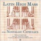 latin high mass for nostalgic catholics CD 1999 world library publications mint