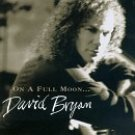 david bryan - on a full moon ... CD 1995 ignition moon junction 15 tracks used mint