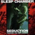 sleep chamber - seduction through the past ... darkly CD 1995 funfundvierzig inner-x-musick mint