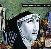 sleep chamber - some godz die young CD 1997 Fünfundvierzig inner-x-musick made in germany mint