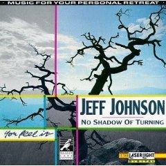 jeff johnson - no shadow of turning CD 1991 laserlight delta used mint