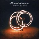 ahmad mansour - public domain CD 2006 esc made in eec used mint