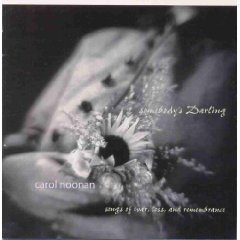 carol noonan - somebody's darling CD 2004 11 tracks used mint