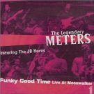 legendary meters live at the moonwalker vol. 1 - funky good time CD 2002 eureka made in england new