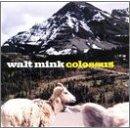 walt mink - colossus CD 1997 deep elm used mint