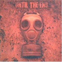 until the end - let the world burn CD 2002 eulogy 9 tracks used mint